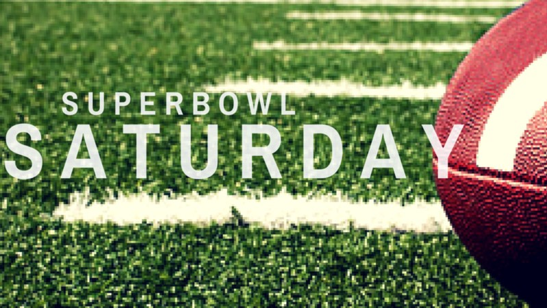 Super Bowl Saturday?
